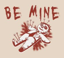Be Mine by Vojin Stanic
