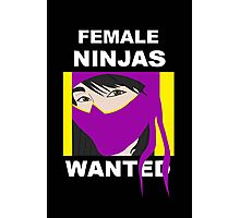 Female Ninjas Wanted, Comic Poster Photographic Print