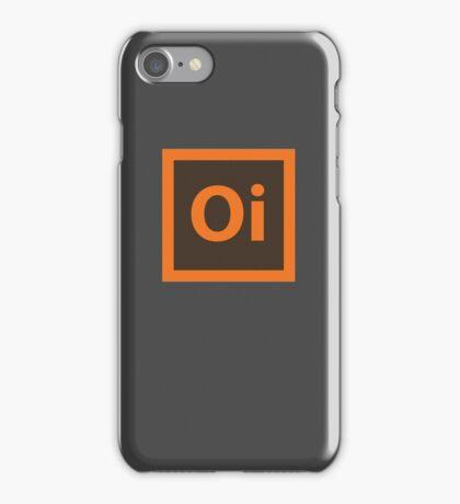 Oi. iPhone Case/Skin