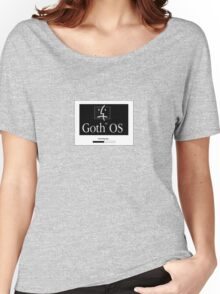 Goth OS (System 7) Women's Relaxed Fit T-Shirt