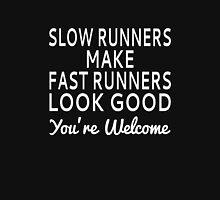 Slow Runners Make Fast Runners Look Good Tank Top