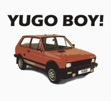 Yugo Boy! by roger  hendrix