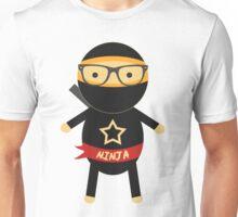 I'm a ninja Unisex T-Shirt