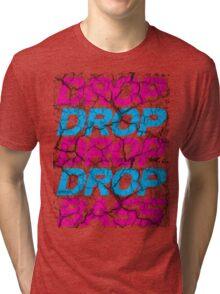 DROP DROP DROP DROP BASS Tri-blend T-Shirt