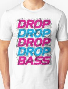 DROP DROP DROP DROP BASS Unisex T-Shirt