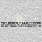 The Derek Hale Center for Werewolves Who Can't Werewolf Good by alexabosy