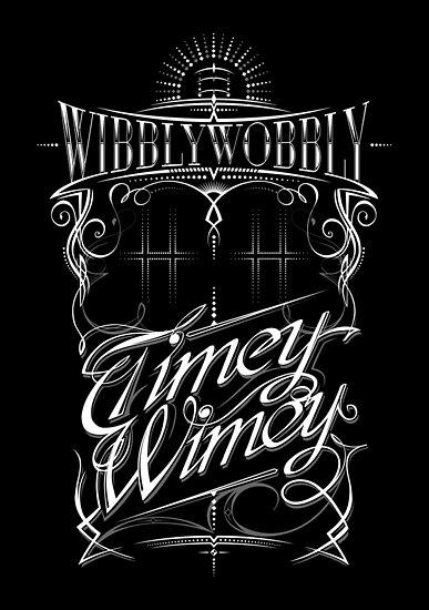 Wibbly Wobbly Timey Wimey by Vincent Carrozza