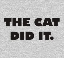The Cat Did It Baby Tee