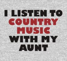 Country Music With My Aunt Kids Clothes