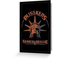Snake Plissken's Search & Rescue Pty Ltd Greeting Card