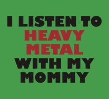 Heavy Metal With My Mommy One Piece - Short Sleeve