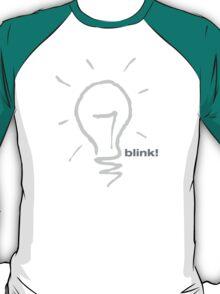 Blink! T-Shirt
