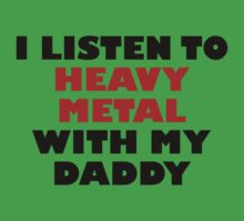 Heavy Metal With My Daddy One Piece - Short Sleeve