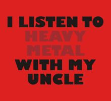 Heavy Metal With My Uncle One Piece - Short Sleeve
