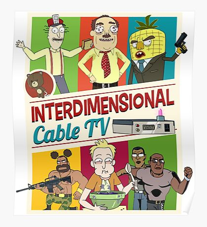 Interdimensional Cable TV Poster