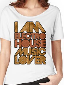I AM ELECTRO HOUSE MUSIC LOVER (ORANGE) Women's Relaxed Fit T-Shirt