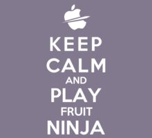 Keep Calm And Play Fruit Ninja Kids Tee