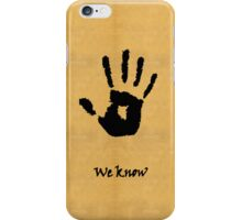 "Skyrim - Dark Brotherhood - ""We Know"" iPhone Case/Skin"