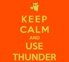 Keep Calm And Use Thunder Kids Clothes