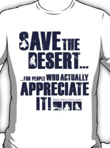 Save The Desert T-shirt T-Shirt