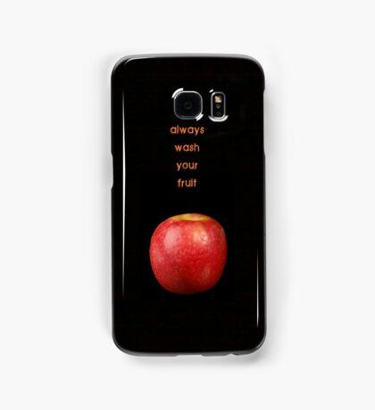 Always wash your fruit  Samsung Galaxy Case/Skin
