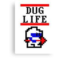 Dig Dug life Canvas Print