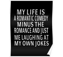 My Life Is A Romantic Comedy Poster