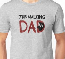 The Walking Dad / The Walking Dead Unisex T-Shirt