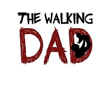 The Walking Dad / The Walking Dead Photographic Print