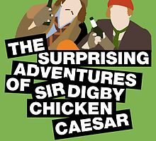 The surprising adventures of Sir Digby Chicken Caesar by nimbusnought