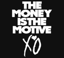 The Money is the Motive - The Weeknd by CMCarter