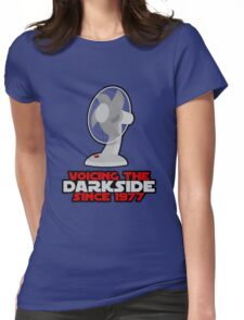 Voicing the Dark side Womens Fitted T-Shirt