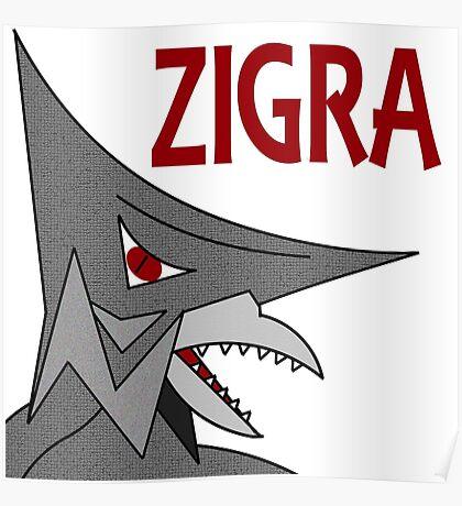 Zigra - White  Poster