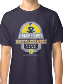 Hammer-Out Homelessness Classic T-Shirt