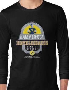 Hammer-Out Homelessness Long Sleeve T-Shirt