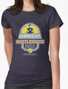Hammer-Out Homelessness Womens Fitted T-Shirt
