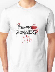 Beware Zombies T-Shirt