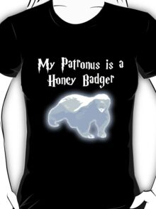 My Patronus is a Honey Badger T-Shirt