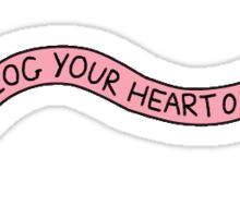 """Blog Your Heart Out"" tumblr sticker Sticker"