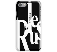 Art is Breaking the Rules iPhone Case/Skin
