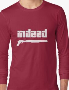 Omar. Indeed. Long Sleeve T-Shirt