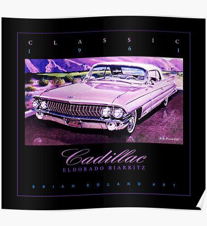 1961 Cadillac Eldorado Biarritz Convertible ver 2 Poster