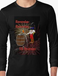Remember, Remember 5th November, Guy Fawkes Night Long Sleeve T-Shirt