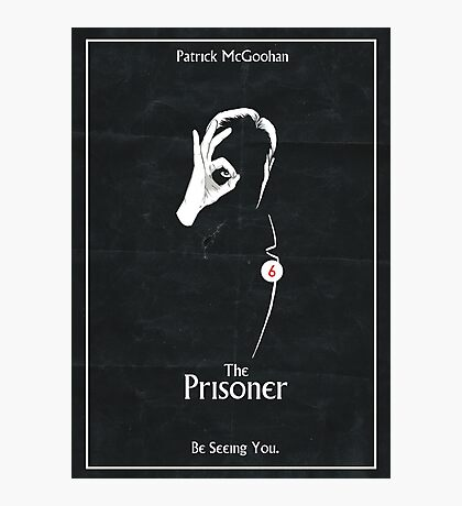 The Prisoner: Be Seeing You Photographic Print