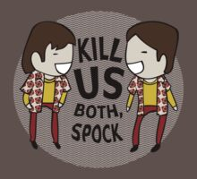 Kill Us Both, Spock! Kids Clothes