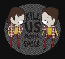 Kill Us Both, Spock! Kids Clothes