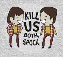 Kill Us Both, Spock! One Piece - Long Sleeve