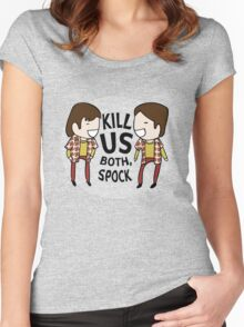 Kill Us Both, Spock! Women's Fitted Scoop T-Shirt