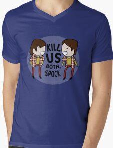 Kill Us Both, Spock! Mens V-Neck T-Shirt
