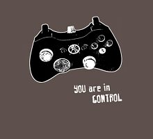 Are you in control? Unisex T-Shirt